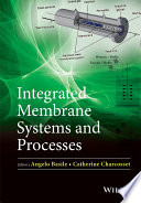 Integrated Membrane Systems and Processes Book