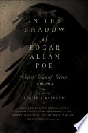 In the Shadow of Edgar Allan Poe  Classic Tales of Horror  1816 1914