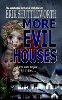 More Evil Houses Book