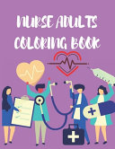 Nurse Adults Coloring Book