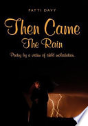 Then Came the Rain Book