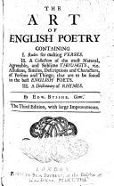 The Art of English Poetry  Containing I  Rules for Making Verses  II  A Collection of the Most     Sublime Thoughts     in the Best English Poets  III  A Dictionary of Rhymes   3  Ed