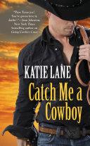 Pdf Catch Me a Cowboy