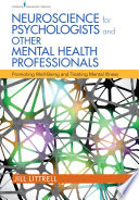 Neuroscience for Psychologists and Other Mental Health Professionals