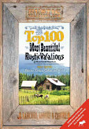 Top 100 Most Beautiful Rustic Vacations of North America
