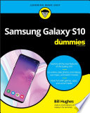 """Samsung Galaxy S10 For Dummies"" by Bill Hughes"