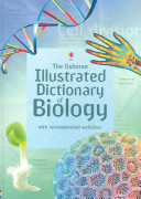The Usborne Illustrated Dictionary of Biology