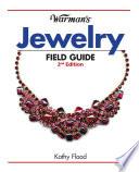 Warman s Jewelry Field Guide