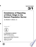 Consistency of Reporting of Ethnic Origin in the Current Population Survey