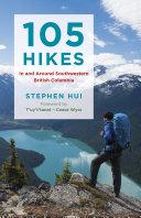105 Hikes in and Around Southwestern British Columbia [Pdf/ePub] eBook