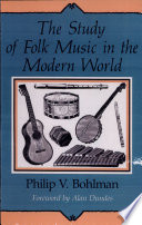 The Study of Folk Music in the Modern World Book