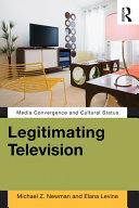 Legitimating Television