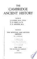 The Cambridge Ancient History: 3rd ed., pt. 1. The Middle East and the Aegean region c. 1800-1380 B.C., 1973. pt. 2. The Middle East and the Aegean region c. 1380-1000 B.C. 1975
