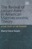 The Revival of Laissez faire in American Macroeconomic Theory