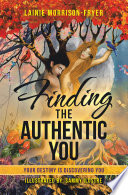 Finding the Authentic You