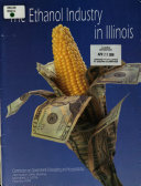 The Ethanol Industry In Illinois Book PDF