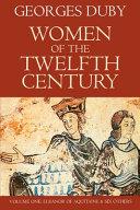 Pdf Women of the Twelfth Century, Volume 1