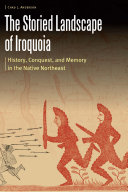 The Storied Landscape of Iroquoia