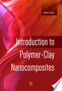 Introduction to Polymer Clay Nanocomposites