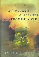 A Dragon  a Dreamer and the Promise Giver