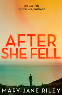 Pdf After She Fell: A haunting psychological thriller with a shocking twist (Alex Devlin, Book 2)