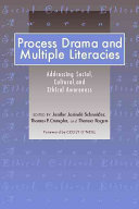 Process Drama and Multiple Literacies Book