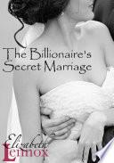 The Billionaire's Secret Marriage