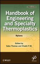 Handbook of Engineering and Specialty Thermoplastics, Nylons