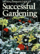 Ortho's Complete Guide to Successful Gardening