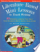Literature Based Mini Lessons To Teach Writing Book PDF