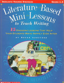 Literature-Based Mini-Lessons to Teach Writing