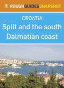 Pdf Split and the south Dalmatian coast Rough Guides Snapshot Croatia (includes Trogir, the Cetina gorge, the Makarska Riviera, Mount Biokovo and the Neretva delta) Telecharger