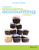 Canadian Managerial Accounting Cases Pdf/ePub eBook
