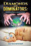 Diamonds and Dominators