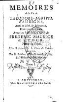 Memoires de la vie de Theodore-Agrippa d'Aubigné, écrits par lui même