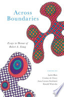 Book cover for Across boundaries : essays in honour of Robert A. Young