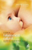 Le Guide de l'allaitement naturel Pdf/ePub eBook