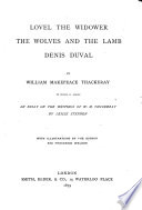 The Works of William Makepeace Thackeray: Lovel the widower; the wolves and the lamb; Denis Duval...to which is added an essay on the writings of W.M. Thackeray, by Leslie Stephen