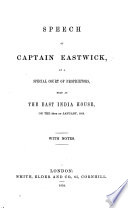 Speech Of Captain E At The East India House On The 20th Of January 1858 With Notes