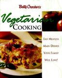 Betty Crocker s Vegetarian Cooking