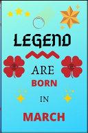 Legend are Born in March