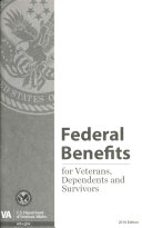 Federal Benefits for Veterans, Dependents and Survivors