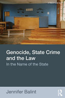 Genocide  State Crime and the Law
