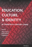Education  Culture  and Identity in Twentieth century China