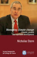 Managing Climate Change. Climate, Growth and Equitable Development