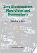 Zinc Biochemistry Physiology And Homeostasis Book PDF