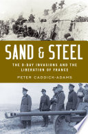 link to Sand & steel : the D-Day invasion and the liberation of France in the TCC library catalog