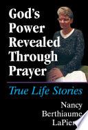 God s Power Revealed Through Prayer