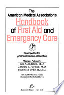 The American Medical Association's Handbook of First Aid and Emergency Care
