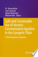 Safe And Sustainable Use Of Arsenic Contaminated Aquifers In The Gangetic Plain